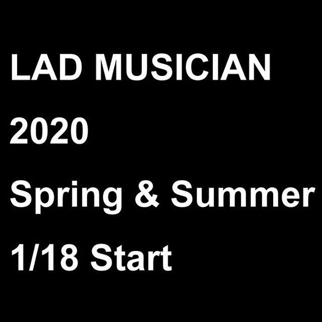 LAD MUSICIAN 2020 spring & summer