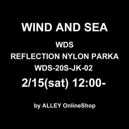 WIND AND SEA ウィンダンシー WDS REFLECTION NYLON PARKA リフレクション ナイロン パーカー ブラック WDS-20S-JK-02