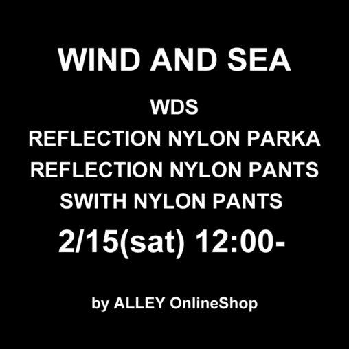 WIND AND SEA ウィンダンシー 2月15日新作発売