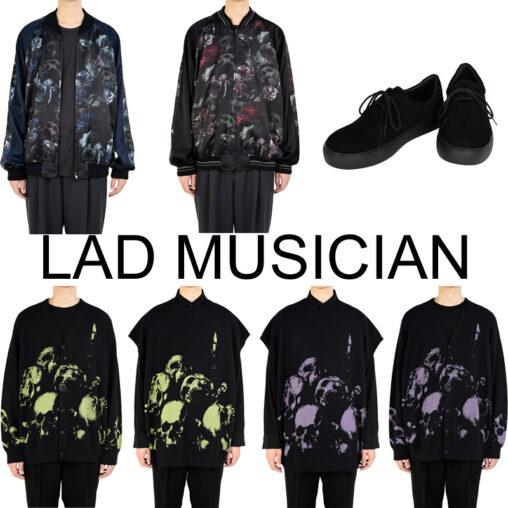LAD MUSICIAN/ラッドミュージシャン 9月12日新作入荷